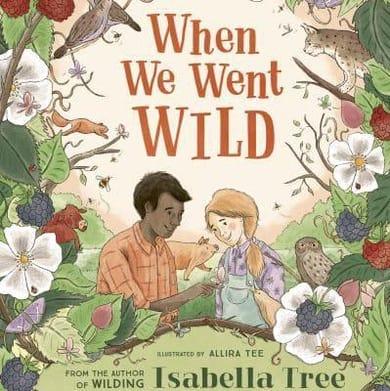 'When We Went Wild' by Isabella Tree
